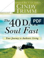 The 40 Day Soul Fast Your Jour - Cindy Trimm