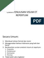 Cara Penulisan Visum Et Repertum
