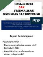 Kurikulum 2013 Dan Profesionalisasi Bk