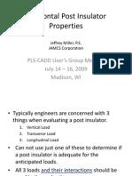 4 - Horizonal Post Insulator Properties_PLS Users Group Mtg_072009