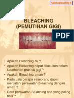 Bleaching 1 09 - Drg. Eky