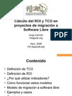 Cálculo del ROI y TCO en proyectos de migración a Software Libre