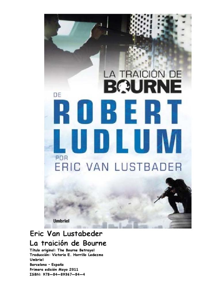 9e0a9b7642d Eric Van Lustabeder La traición de Bourne