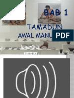 Bab 1- Tamadun Awal Manusia...