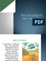 psychiatrists