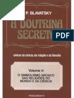 Helena Petrovna Blavatsky a Doutrina Secreta Volume IV