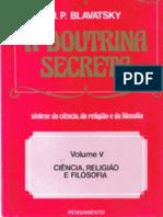 Helena Petrovna Blavatsky a Doutrina Secreta Volume V