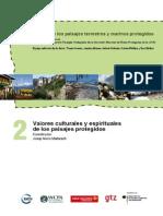 Mallaranch, J. M. (2009) Valores Culturales y Espirituales de Los Paisajes Protegidos (UNESCO)