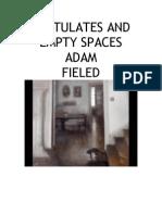 Postulates and Empty Spaces
