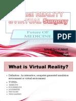 Virtual Reality and Virtual Surgery