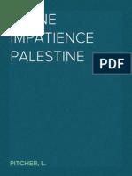 Pitcher, l. Divine Impatience Palestine