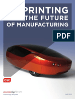 3D Printing and the Future of Manufacturing (by CSC)