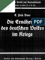 Baer, Fritz - Die Ernährung des deutschen Volkes im Kriege (1940)
