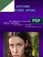 Autismo Visao Atual - Dr Francisco Hennemann