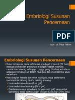 Embriologi Susunan Pencernaan,Kel 5