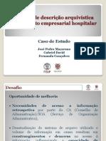 Sistema de Descricao Arquivitica Em Contexto Empresarial Hospitalar