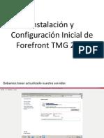 Instalación y Configuración Inicial de Forefront TMG 2010