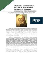Gadamer, Hans-Georg - Pensamiento y poesía en Heidegger y Hölderlin