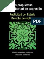 Dos propuestas para la libertad de expresión. Publicidad del Estado. Derecho de Réplica