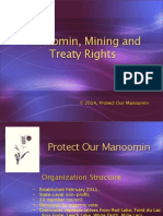"""Manoomin, Mining, and Treaty Rights"" - Protect Our Manooomin, Presented by Robert DesJarlait, PowerPoint presentation at Federation of United Tribes March 1-2, 2014 held at Ho Chunk Wisconsin."