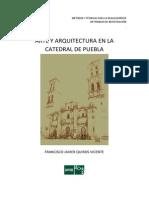 Javier Quirós. Arte y arquitectura en la Catedral de Pueblas