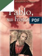 Murphy-o'Connor,Jerome - Pablo Su Historia