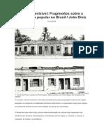 A Casa Invisível, fragmentos sobre a arquitetura popular no Brasil - João Diniz.