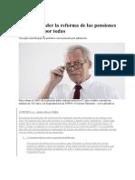 Cómo entender la reforma de las pensiones de una vez por todas