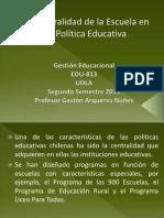 La Centralidad de La Escuela en La Politica