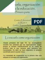 La Escuela, Organizacion Para La Educacion
