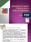 DESARROLLO FISICO Y SALUD EN LA NIÑEZ INTERMEDIA