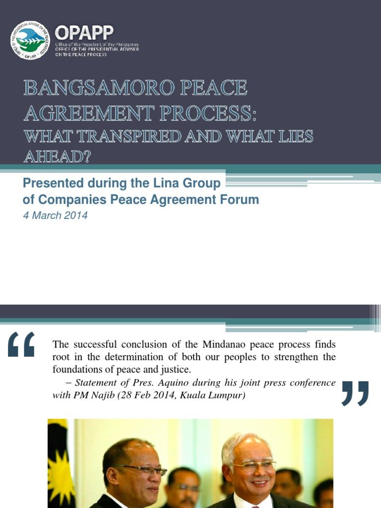 Bangsamoro Peace Agreement Process What Transpired And What Lies