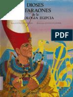 Mitologia Egipcia - Dioses y Faraones