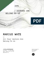 20131013 Marius Watz - All Your Vectors Are Belong to Us