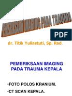 Pemeriksaan Imaging Pada Trauma (x-ray)