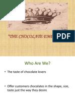 Chocolate Emperors 1