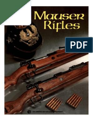 Mauser Rifles - NRA American Rifleman - 2005 | Magazine (Firearms