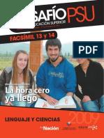DESAFÍO PSU PARA LA EDUCACIÓN SUPERIOR FASCÍMIL 13 Y 14 CIENCIAS Y LENGUAJE 2009