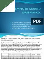 ÉJEMPLO DE MODELO MATEMATICO