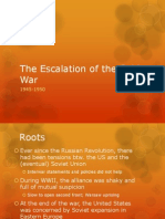 The Escalation of the Cold War