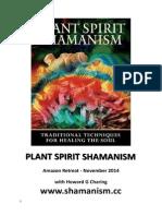 Plant Spirit Shamanism Amazon  Retreat 2014