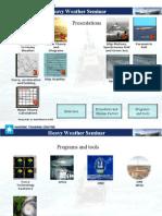Heavy Weather Seminar Presentations
