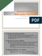4 AULA Subdivisões do Mercado Cambial