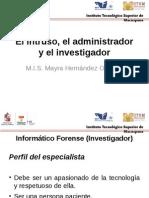 Unidad 1. El Intruso, El Investigador y El Administrador