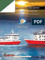 Cruceros Skorpios. Cruceros a los Glaciares en la Patagonia Chilena. Catálogo 2010