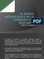 El marco metodológico de la hermenéutica profunda