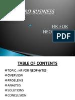 Hr for Neophytes