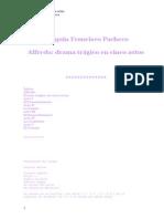 Drama Trágico en 5 actos _ Joaquín F. Pacheco