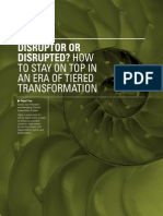 Disruptor or Disrupted? How to Stay on Top in an Era of Tiered Transformation   By Nigel Vaz
