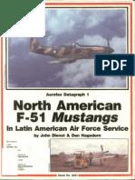 Aerofax Datagraph 01 - Naa F-51 Mustangs in Latin America